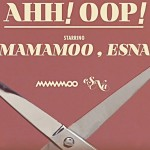 마마무, 에스나 – AHH OOP! : '뻔한 얘기'