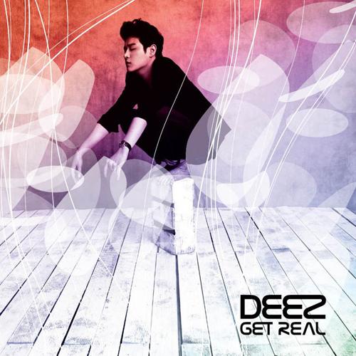 DEEZ - Get Real (2010)