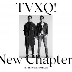Draft : 동방신기 – New Chapter #1 : The Chance of Love (2018)